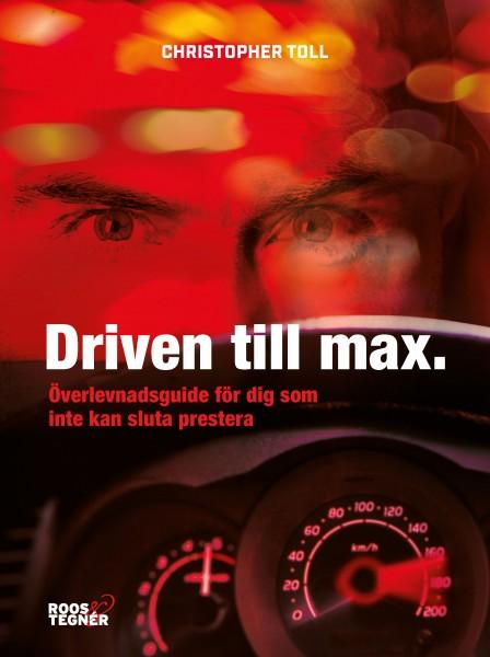 Driven till max