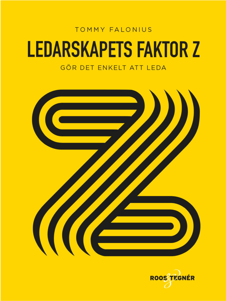 Omslag Ledarskapets Faktor Z av Tommy Falonius