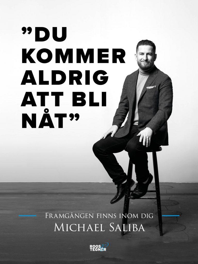 Bok omslag Du kommer aldrig att bli nåt Michael Saliba