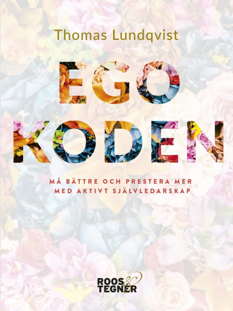 Omslag bok Egokoden av Thomas Lundqvist
