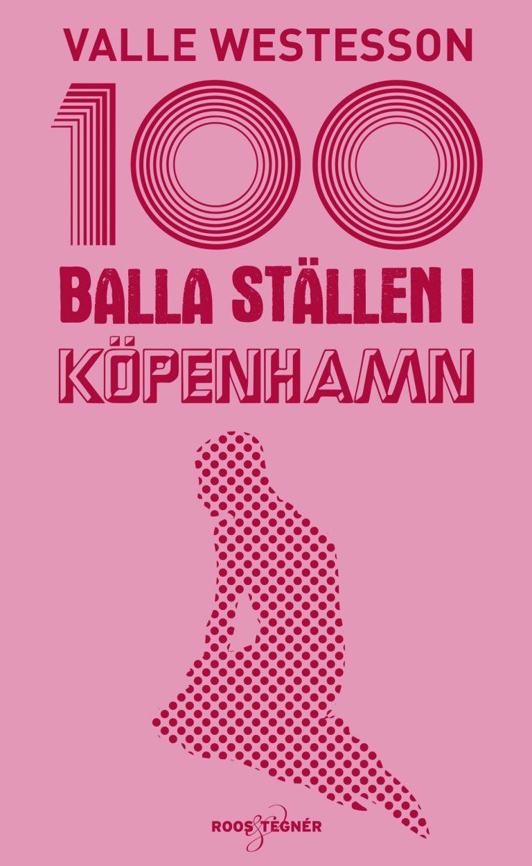 bokomslag 100 balla Köpenhamn 2019-2020