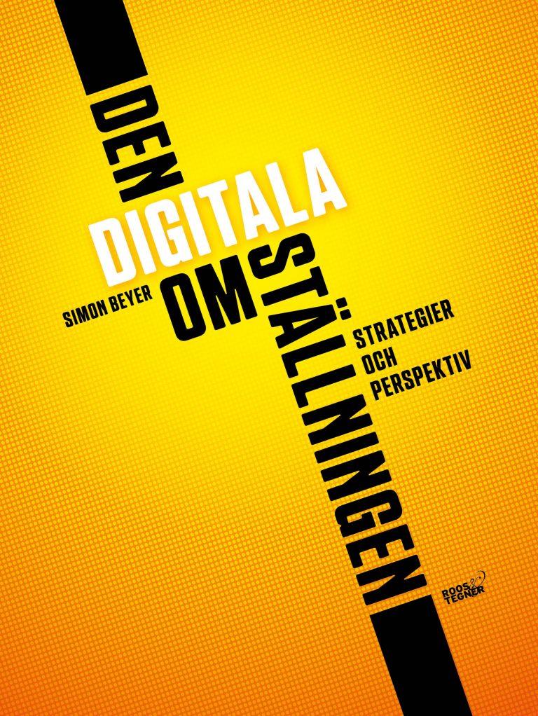 bokomslag Den digitala omställningen – Simon Beyer