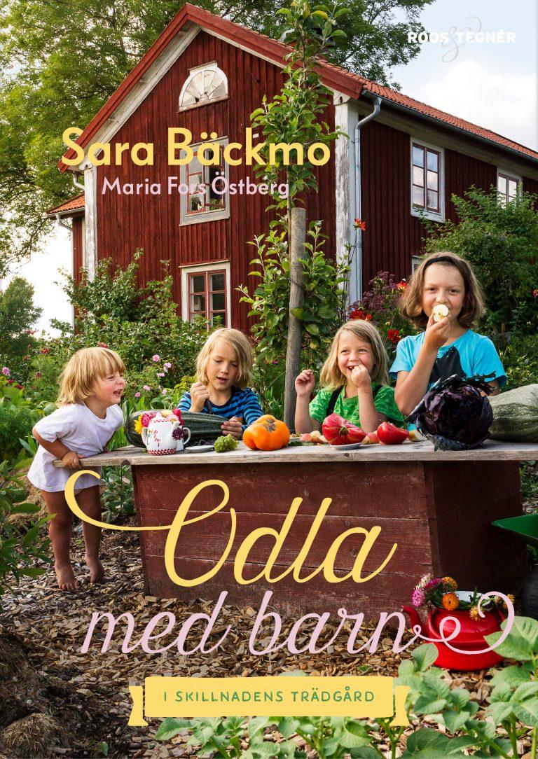 bokomslag Odla med barn Sara Bäckmo