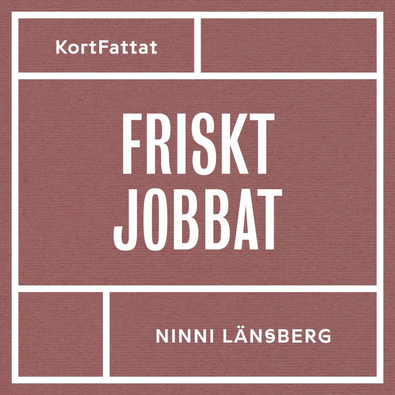 omslag ljudbok Friskt jobbat Ninni Länsberg
