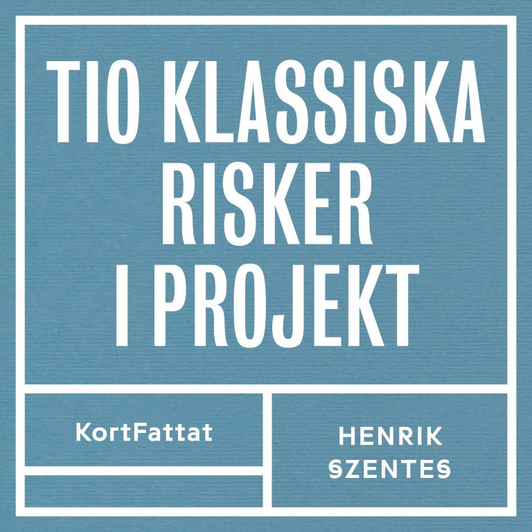 Ljudbok KortFattat affärslitteratur projektledning Tio klassiska risker i projekt