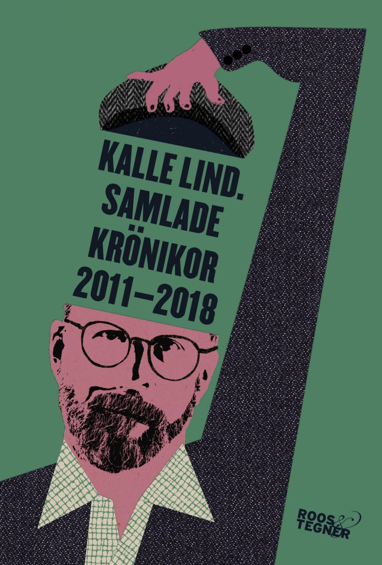 bokomslag Kalle Lind Samlade krönikor
